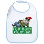 You Don't Gnome Me! Bib