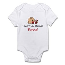 Don't Make Me Call Nonna Infant Bodysuit