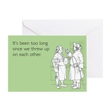 Threw Up On Each Other Greeting Card