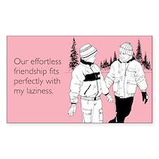 Effortless Friendship Sticker (Rectangle)