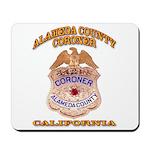 Alameda County Coroner Mousepad