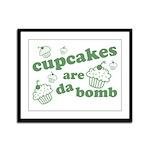 Cupcakes Are Da Bomb Framed Panel Print