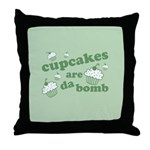 Cupcakes Are Da Bomb Throw Pillow