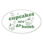 Cupcakes Are Da Bomb Oval Sticker