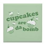 Cupcakes Are Da Bomb Tile Coaster