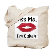 Kiss me, I'm Cuban Tote Bag
