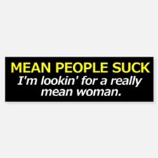 MEAN WOMAN WANTED Sticker (Bumper)