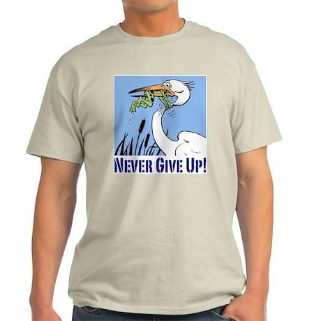 Never Give Up Light T-Shirt
