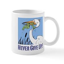 Never Give Up Small Mug