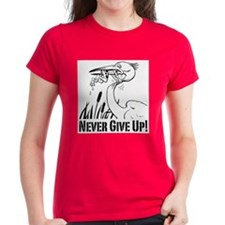 Never Give Up! Tee
