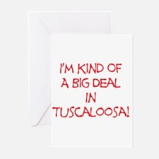 Big Deal In Tuscaloosa! Greeting Cards (Pk of 20)