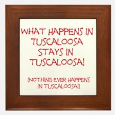 What happens in Tuscaloosa... Framed Tile