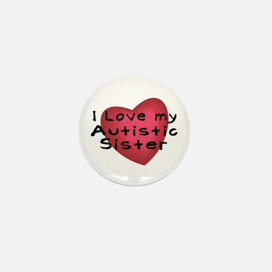 I Love...Sister Mini Button