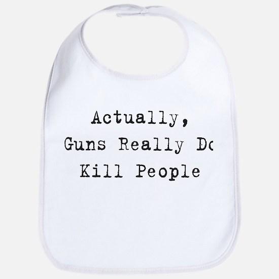 Guns Kill People Bib