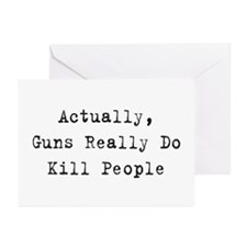 Guns Kill People Greeting Cards (Pk of 10)