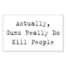 Guns Kill People Rectangle Decal
