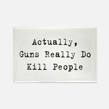 Guns Kill People Rectangle Magnet