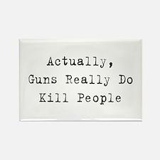 Guns Kill People Rectangle Magnet