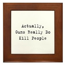 Guns Kill People Framed Tile
