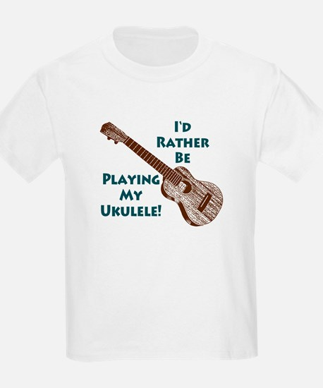 I'd Rather Be Playing My Ukulele Kids T-Shirt