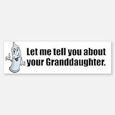 let me tell you... Sticker (Bumper)
