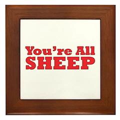 You're All Sheep Framed Tile