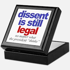 Dissent is still legal Keepsake Box