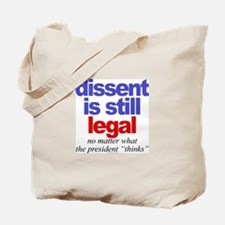 Dissent is still legal Tote Bag