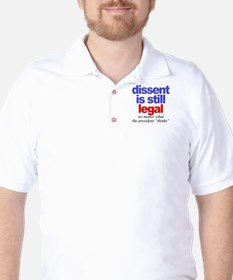 Dissent is still legal Golf Shirt