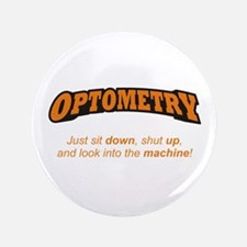 "Optometry / Machine 3.5"" Button"
