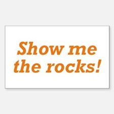 Show me the Rocks Decal