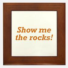 Show me the Rocks Framed Tile