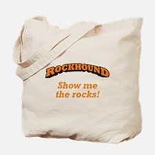 Rockhound / Rocks Tote Bag