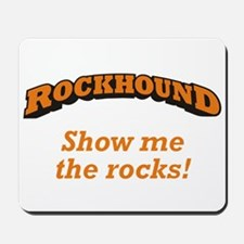Rockhound / Rocks Mousepad