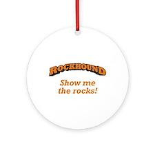 Rockhound / Rocks Ornament (Round)