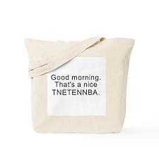 Nice tnetennba Tote Bag