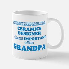 Some call me a Ceramics Designer, the most im Mugs