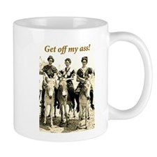 Get Off My Ass Mug