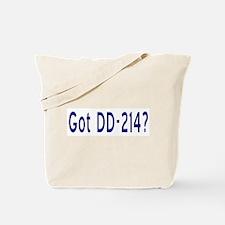 Got DD-214? Tote Bag