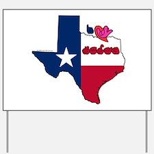ILY Texas Yard Sign