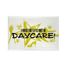 I ROCK THE S#%! - DAYCARE Rectangle Magnet