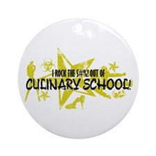 I ROCK THE S#%! - CULINARY Ornament (Round)