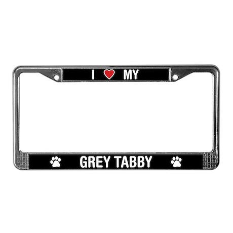 I Love My Grey Tabby Cat License Plate Frame