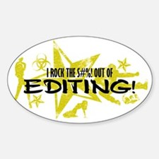 I ROCK THE S#%! - EDITING Decal