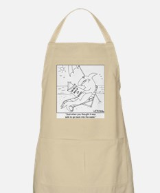Just when you thought it was safe Apron