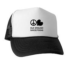 Peace Love Old English Sheepdog Trucker Hat