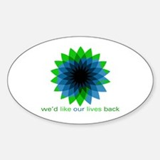 We'd Like Our Lives Back Decal
