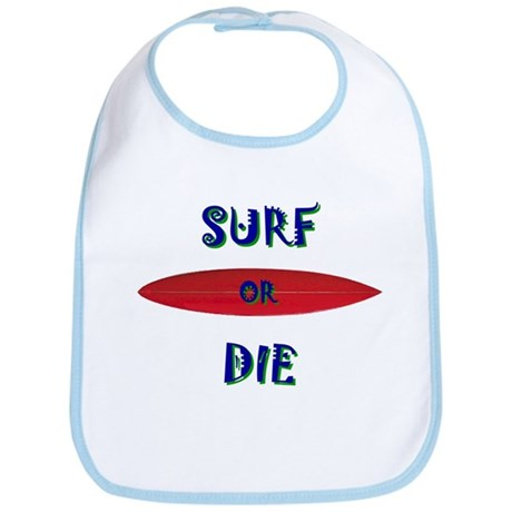 SURF OR DIE SHIRT Bib