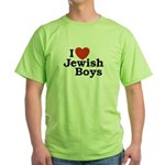 I Love Jewish Boys Green T-Shirt