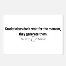Statisticians don't wait for the moment ... Postca